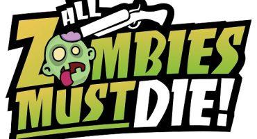 All Zombies Must Die Next Week – Go Get 'Em