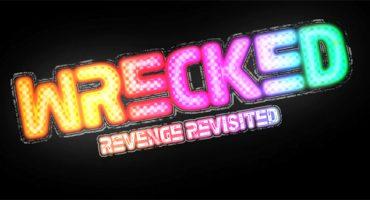 WRECKED – Revenge Revisited Next Week