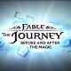 Fable: The Journey – Before & After the Magic Video