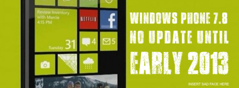Nokia Confirms Windows Phone 7.8 Update In A Few Days