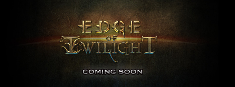 Edge of Twilight – Now Confirmed For Summer 2013