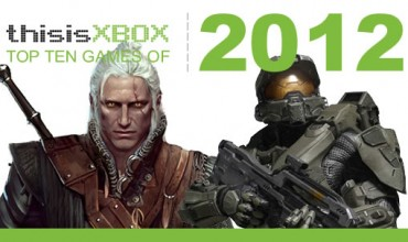 ThisisXbox: Our Top 10 Must-Have Games of 2012