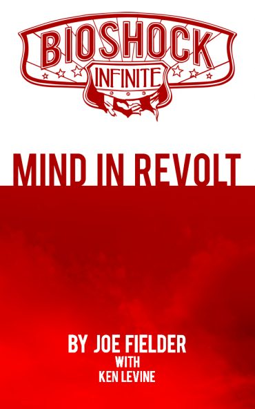BioShock Infinite: Mind in Revolt For Kindle