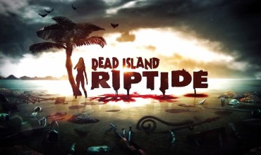 Dead Island Riptide Trailer – Hope is Drowning