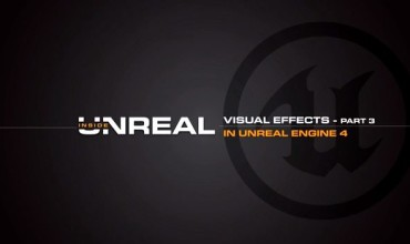 Unreal Engine 4: Visual Effects