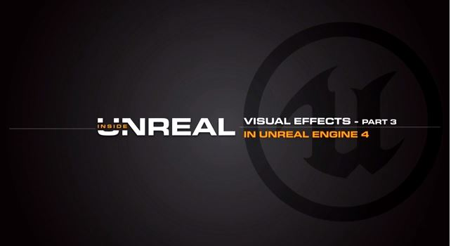 Unreal Engine 4 Part 3