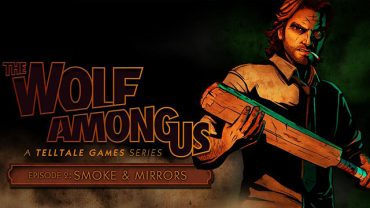 XBLA Review – The Wolf Among Us Ep 2 – Smoke and Mirrors