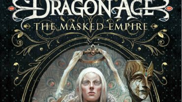 "Win ""Dragon Age: The Masked Empire"" – UK Competition [CLOSED]"