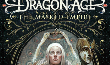 """Win """"Dragon Age: The Masked Empire"""" – UK Competition [CLOSED]"""