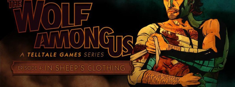 The Wolf Among Us: Episode 4 'In Sheep's Clothing' Trailer, Out May 28th