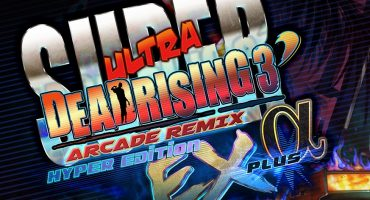 Super Ultra Dead Rising 3 Arcade Remix Hyper Edition EX Plus Alpha review