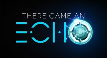 There Came an Echo: Story Trailer