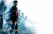 Quantum Break – Extended Gamescom Demo