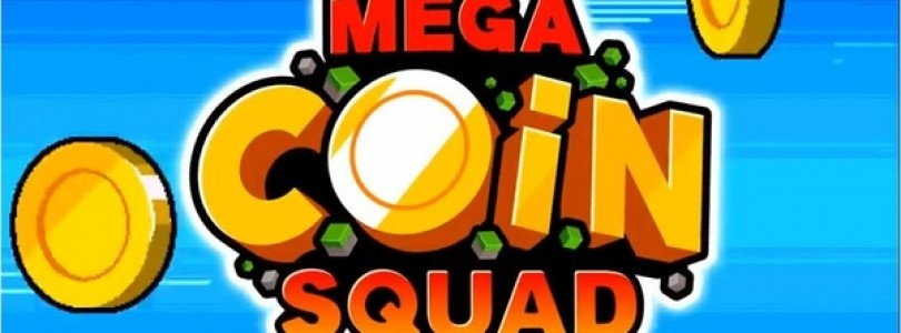 Become a member of the Mega Coin Squad