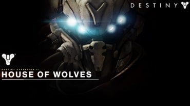 Official Destiny Expansion II: House of Wolves Preview
