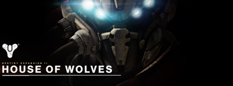 House of Wolves awakens in Destiny