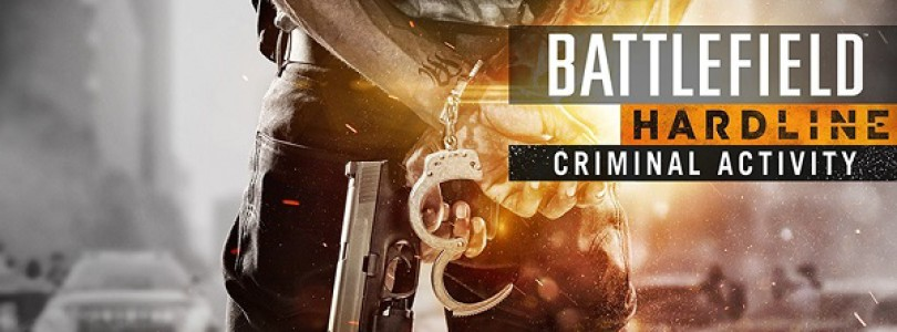 Battlefield Hardline: 'Criminal Activity' expansion trailer