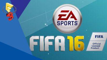 E3 EA Conference – FIFA 16