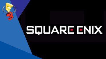 E3 Square Enix Conference – round-up