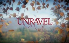 Unravel impresses in new gameplay trailer