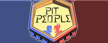 the Behemoth's Pit People goes into closed beta during August