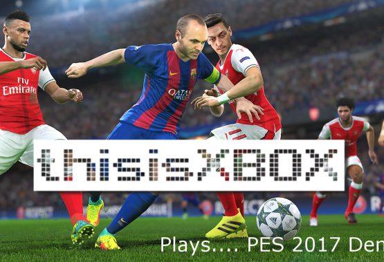 TiX plays… PES 2017 Demo