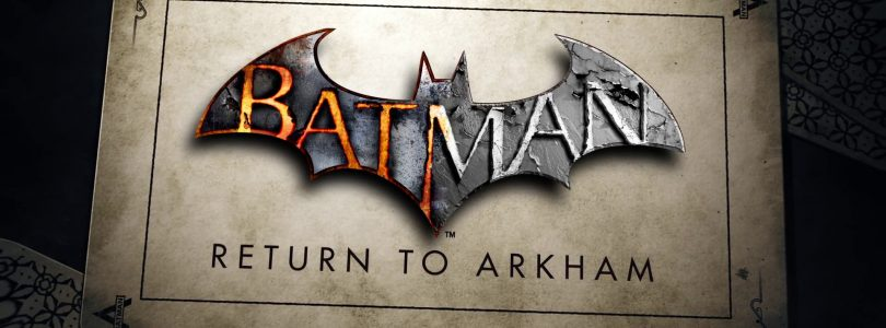 Batman: Return to Arkham preorders available now