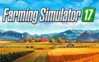 Farming Simulator 17 launch trailer released