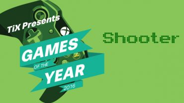 The 12 Days of TiXmas – Shooter of the Year
